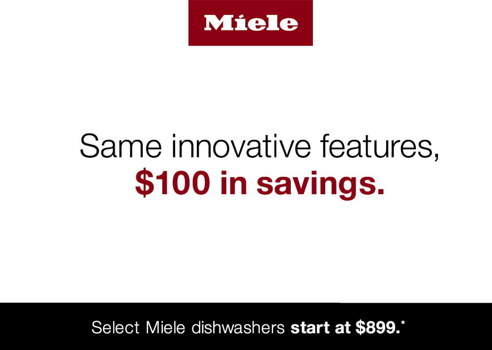 $100 off select Miele Dishwasher